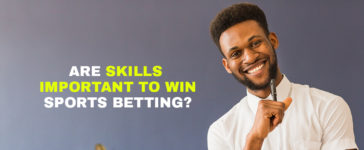 Are skills important to win sports betting?